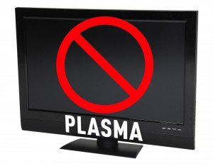 Nicht für Plasma-TV